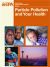 Particle Pollution and Your Health front page