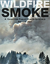 Cover for Wildfire Smoke: A Guide for Public Health Officials